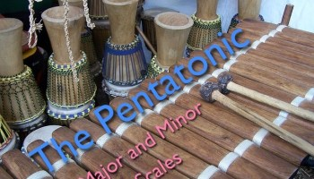 the pentatonic major and minor scales