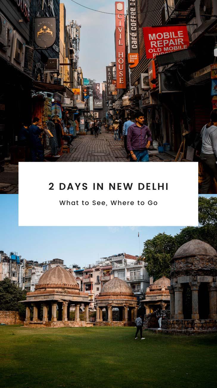 2-days-in-new-delhi-india-where-to-go
