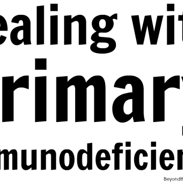 My Experience With Primary Immunodeficiency