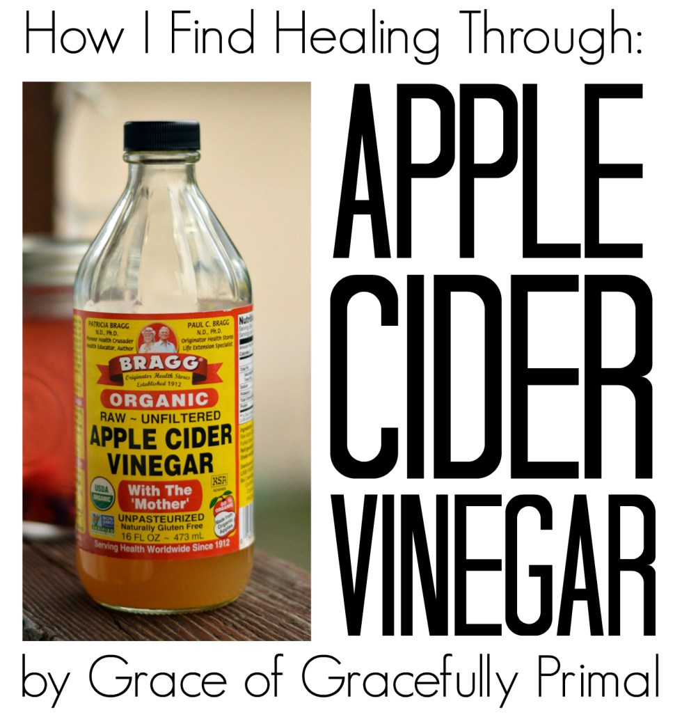 Food That Heals Apple Cider Vinegar Tonic By Grace Of Gracefully New Arrival Bragg 473 Ml A Note From Gabriella Welcome Everyone I Am Excited To Share With You All The Second Post For Series Hosting On Beyond Bite Month