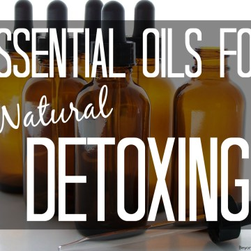Essential Oils for Detoxing the Body