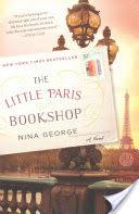 Never Have I Ever….Read Little Paris Bookshop by Nina George