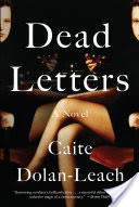 March BOTM Picks and Reviews: Exit West by Mohsin Hamid & Dead Letters by Caite Dolan-Leach