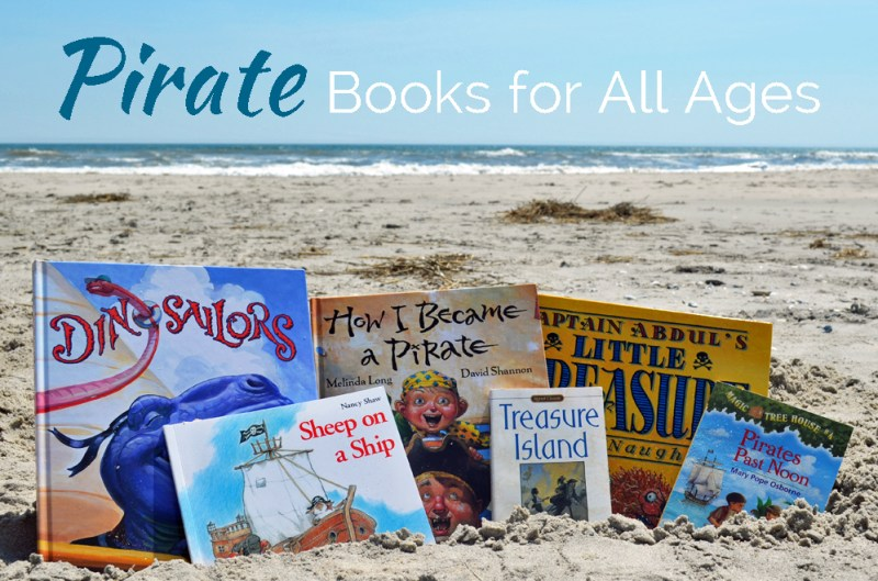 Looking for the best pirate books for your child? We've got you covered from baby to middle grade readers with pirate books for all ages!