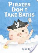 Pirates Don't Take Baths