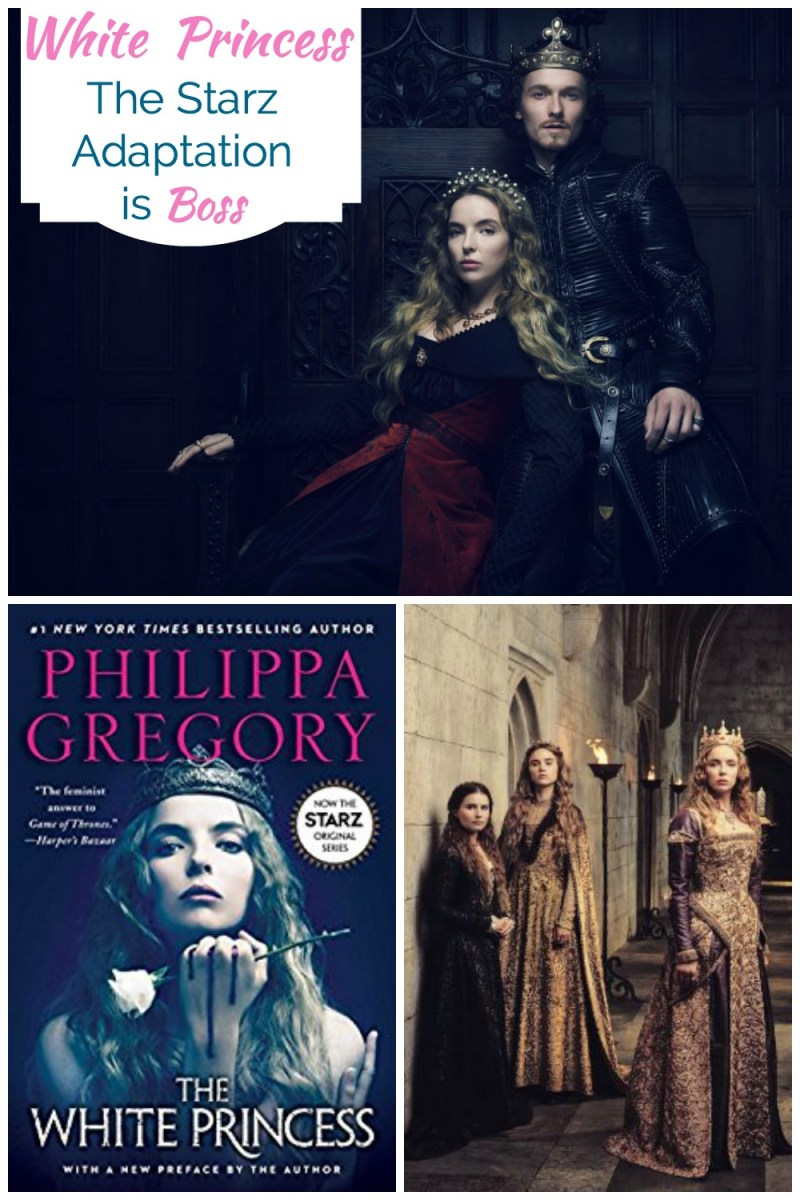 Does the Starz' White Princess adaptation live up to the book? Or could it actually be better?