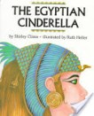 The Egyptian Cinderella and 11 other books about Egypt for children of all ages