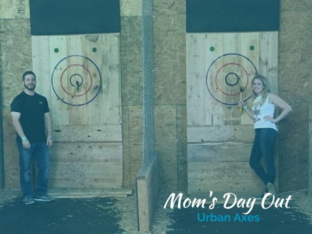 Mom's Day Out at Urban Axes in Philadelphia.