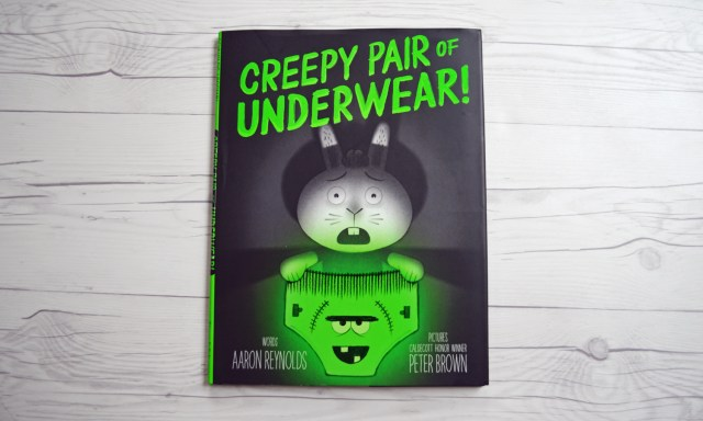 Creepy Pair of Underwear by Peter Brown. A funny and not-so-spooky tale perfect for Halloween!