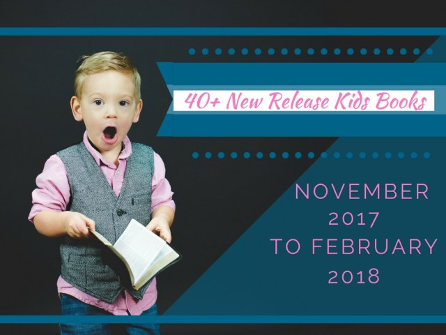 Upcoming Releases for Kids Books in Winter 2017/2018