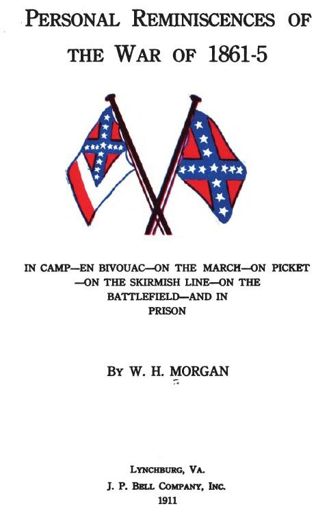 Personal Reminiscences of the War of 1861-5 by W.H. Morgan