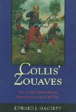 Collis' Zouaves : The 114th Pennsylvania Volunteers in the Civil War