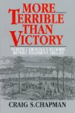 More Terrible than Victory: North Carolina's Bloody Bethel Regiment, 1861-1865