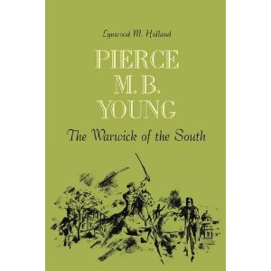 Pierce M. B. Young: The Warwick of the South