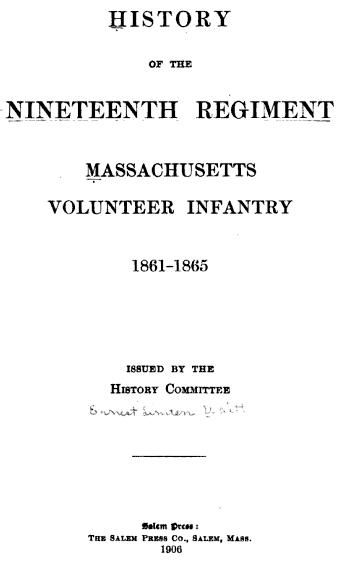 History of the Nineteenth Regiment, Massachusetts Volunteer Infantry