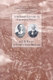 A Soldier's Letters to Charming Nellie: The Correspondence of Joseph B. Polley, Hood's Texas Brigade (Voices of the Civil War)