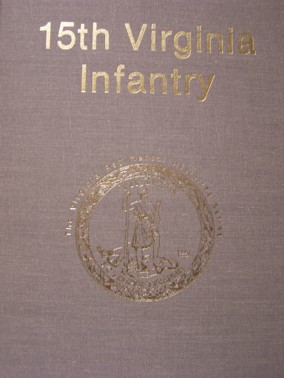 Fifteenth Virginia Infantry by L.H. Manarin