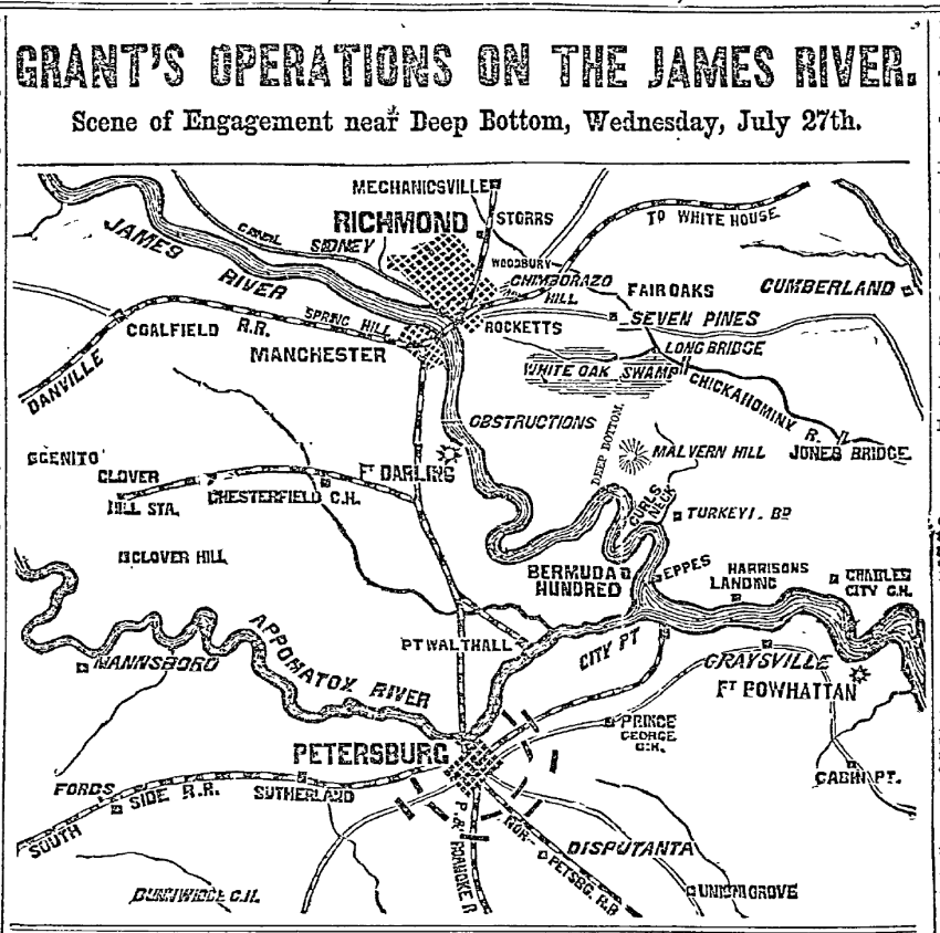 """Grant's Operations on the James River: Scene of Engagement near Deep Bottom, July 27."" Philadelphia Inquirer. July 30, 1864, p. 1 col. 2-4"