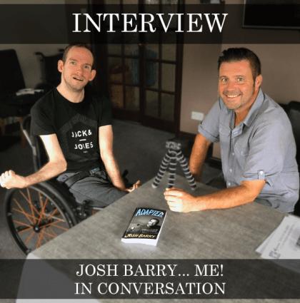 Josh Barry… Me! – In Conversation