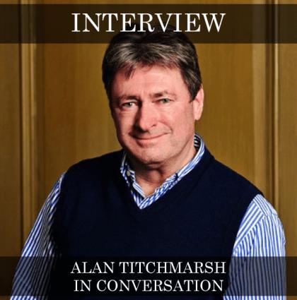 Alan Titchmarsh – In Conversation