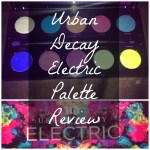 Urban Decay Electric Palette Review