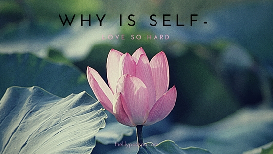 why is self-love