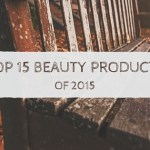 My Top 15 Favorite Beauty Products from 2015