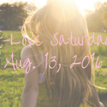 Self-Love Saturday – Aug. 13, 2016