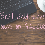 Best Self-Love Groups on Facebook