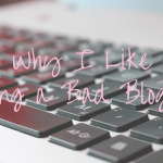 Why I Like Being a Bad Blogger