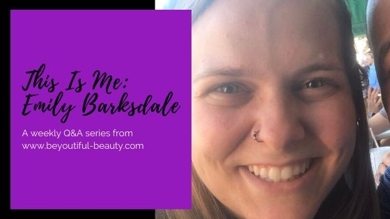 This Is Me: Emily Barksdale