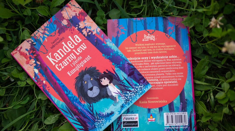 Kandela czarny lew i planeta kumplingświst recenzja fantastyki dla dzieci