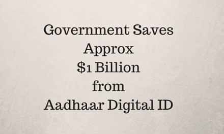 Government Saves Approx $1 Billion from Aadhaar Digital ID