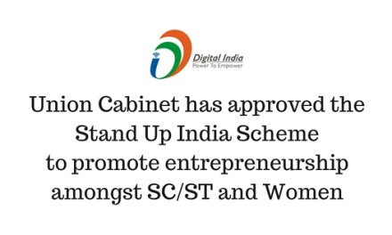 Union Cabinet has approved the #StandUpIndia Scheme to promote entrepreneurship amongst SC/ST and women
