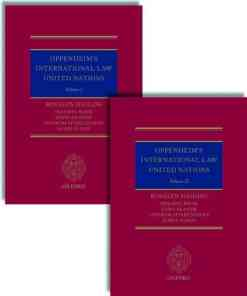 Oppenheim's International Law : United Nations by Rosalyn Higgins, Philippa Webb, Dapo Akande, Sandesh Sivakumaran, and James Sloan