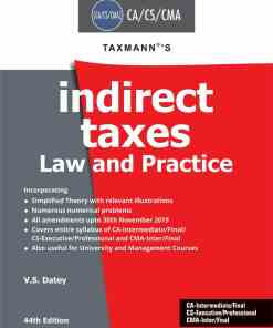 Taxmann's Indirect Taxes Law and Practice by V.S. Datey for May/June 2020 Exams