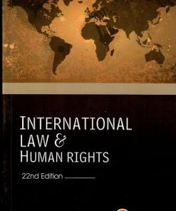 CLA's International Law and Human Rights by Dr. S.K. Kapoor - 22nd Edition 2021