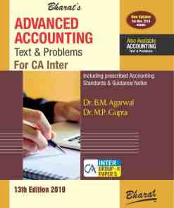 Bharat's Advanced Accounting (Text and Problems) by Dr. B.M Agarwal & Dr. M.P. Gupta
