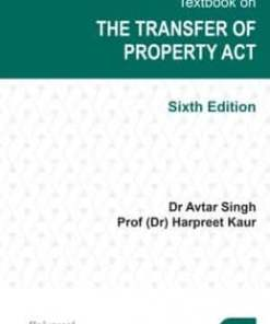 Lexis Nexis Textbook on the Transfer of Property Act by Dr Avtar Singh 6th Edition July 2019