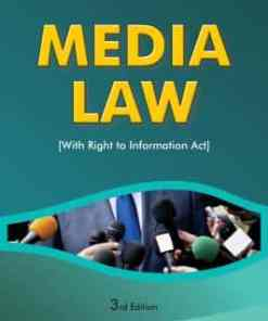 ALH's Media Law (with Right to Information Act) by Dr. S.R. Myneni - 3rd Edition 2020