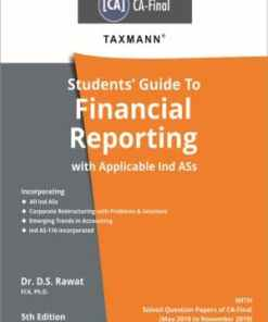 Taxmann's Students Guide To Financial Reporting with Applicable Ind ASs by Dr. D.S. Rawat for Nov 2020