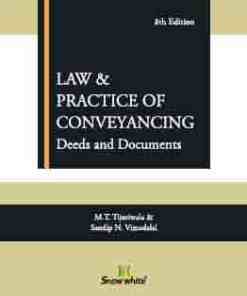SWP's Law and Practice of Conveyancing (Deeds and Documents) by M.T. Tijoriwala, Sandip N. Vimadalal - 8th Edition 2021