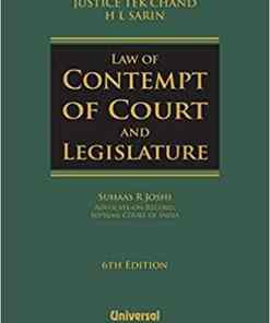 Lexis Nexis Law of Contempt of Court and Legislature by Justice Tek Chand & H L Sarin 6th Edition March 2019