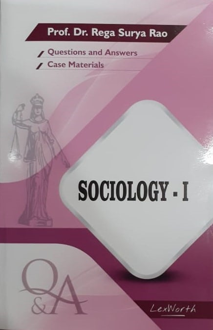 GLA's Question & Answers on Sociology-I by Dr. Rega Surya Rao 1st Edition 2019