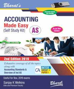 Bharat's Accounting Made Easy (Self Study Kit) [For CA Intermediate-Group I (Paper 1)] by Sanjay K. Welkins for Nov 2019 Exam
