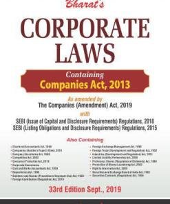 Bharat's Corporate Laws (Containing Companies Act, 2013) As amended by Companies (Amendment) Act 2019 - 33rd September 2019