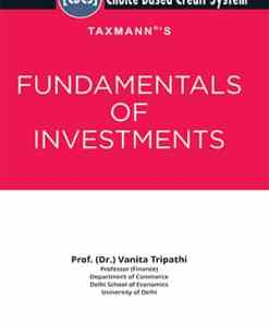 Taxmann's Fundamentals of Investments by Vanita Tripathi under CBCS - 5th Edition December 2020