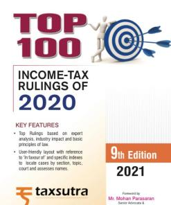 Commercial's Top 100 Income Tax Rulings of 2020 by Taxsutra - 9th Edition 2021