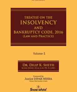 SWP's Treatise on The Insolvency and Bankruptcy Code 2016 by Dilip K Sheth - 1st Edition April 2021