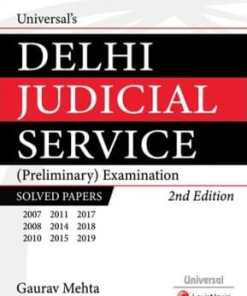 Universal's Delhi Judicial Service (Preliminary) Examination Solved Papers by Gaurav Mehta - 2nd Edition July 2020